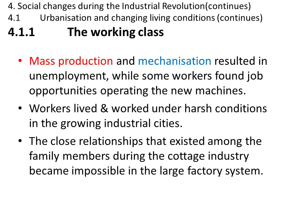 4. Social changes during the Industrial Revolution(continues)