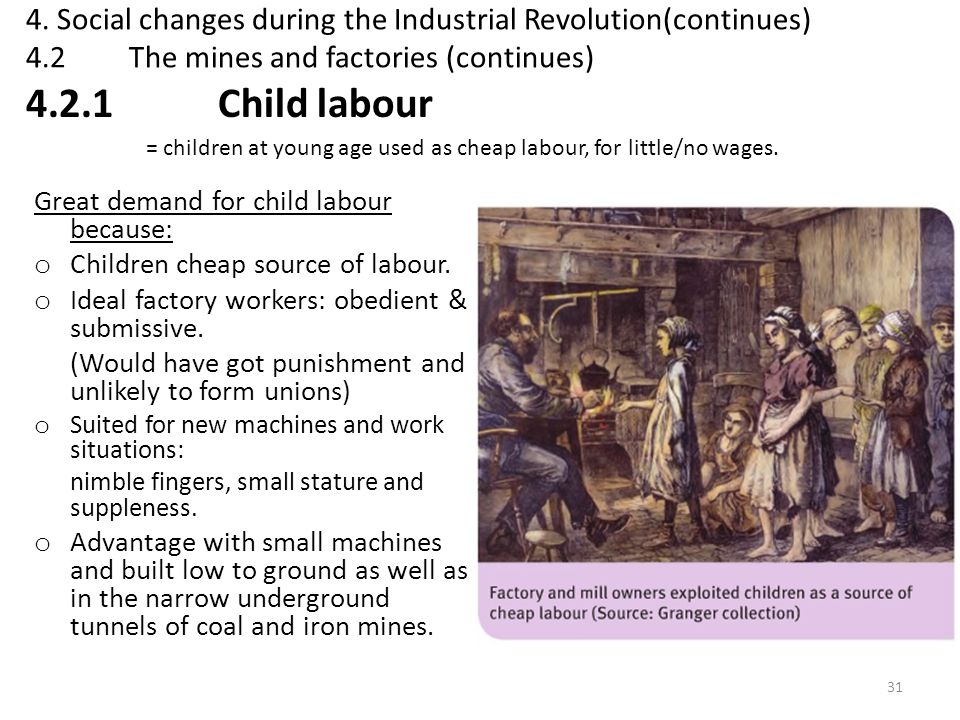 4. Social changes during the Industrial Revolution(continues) 4. 2