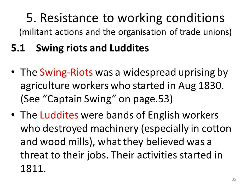 5. Resistance to working conditions (militant actions and the organisation of trade unions)