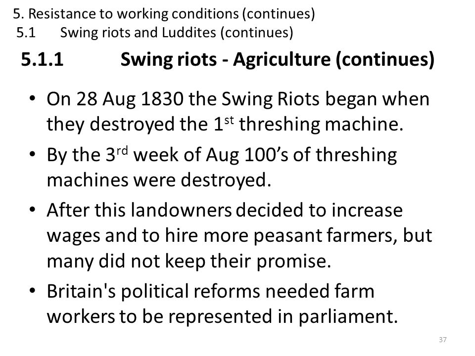 5.1.1 Swing riots - Agriculture (continues)