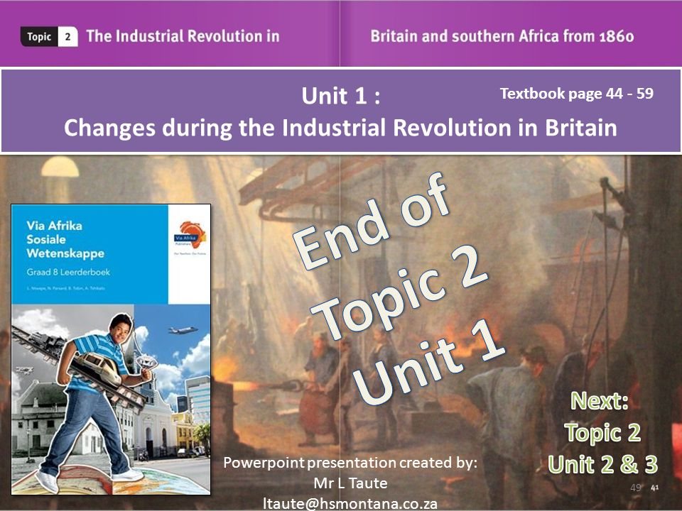 Unit 1 : Changes during the Industrial Revolution in Britain