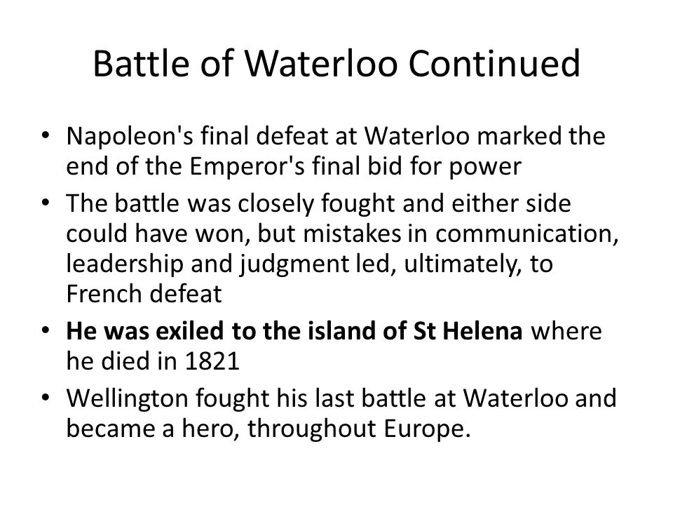 Battle of Waterloo Continued