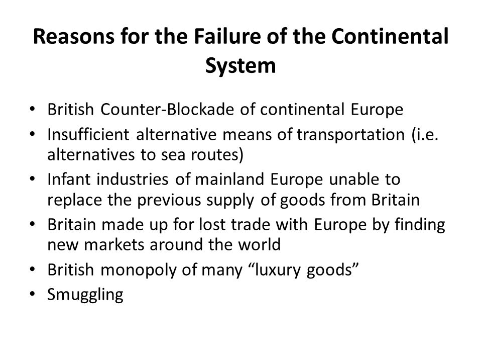 Reasons for the Failure of the Continental System