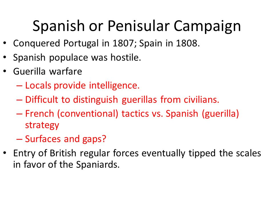 Spanish or Penisular Campaign