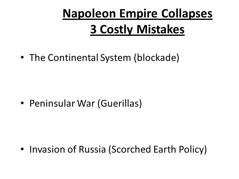 Napoleon Empire Collapses 3 Costly Mistakes