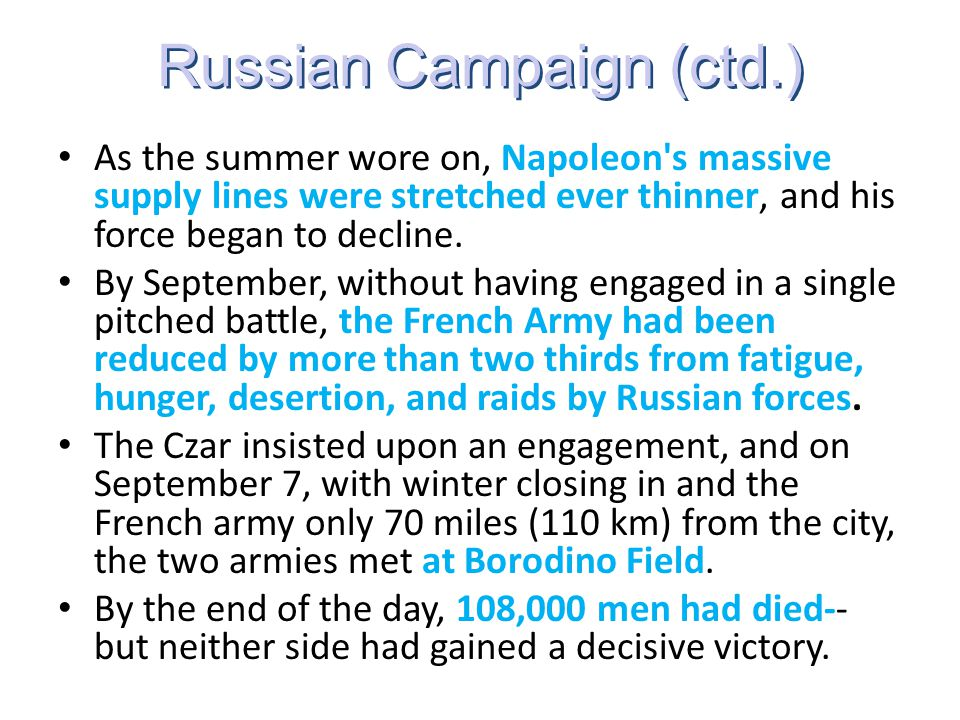 Russian Campaign (ctd.)