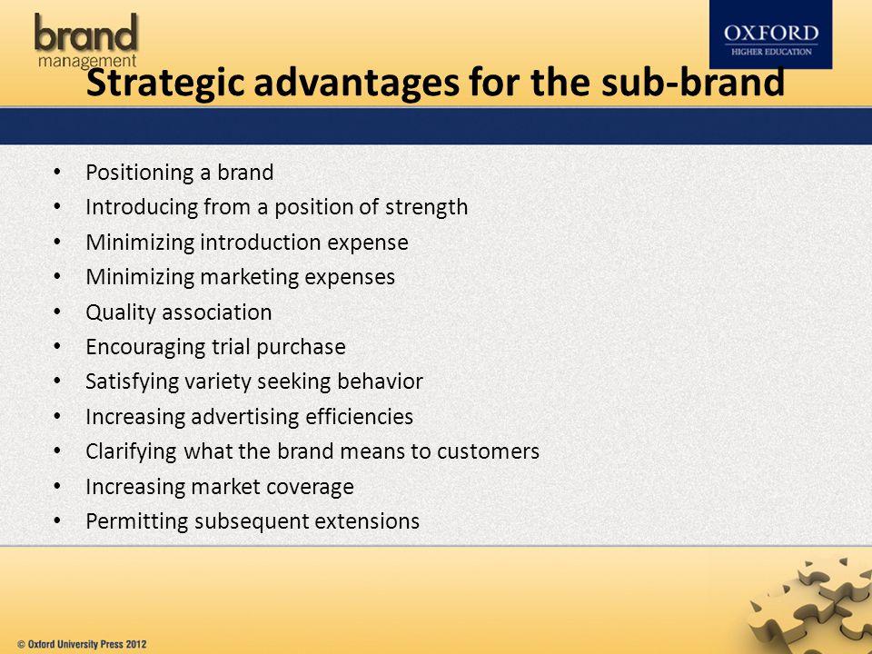 Strategic advantages for the sub-brand