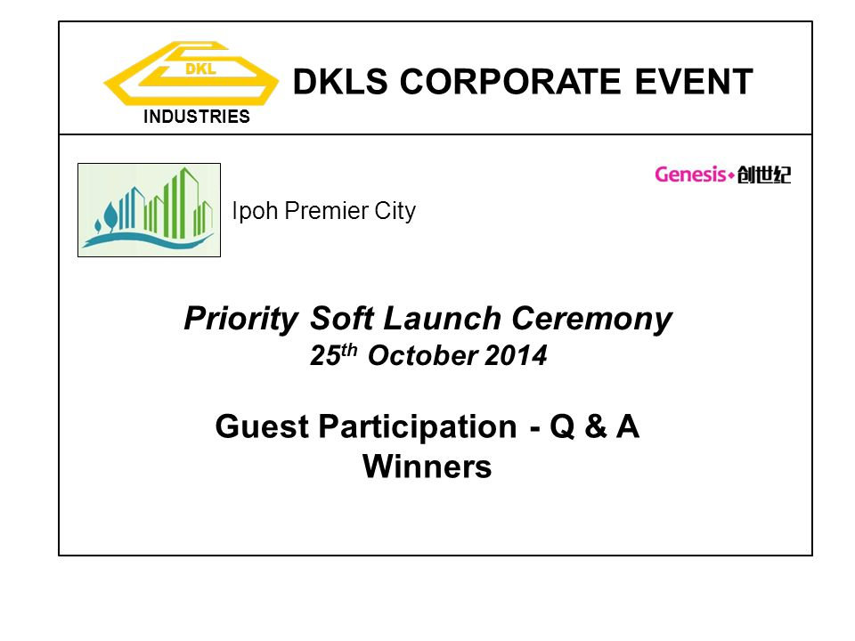 Priority Soft Launch Ceremony Guest Participation - Q & A