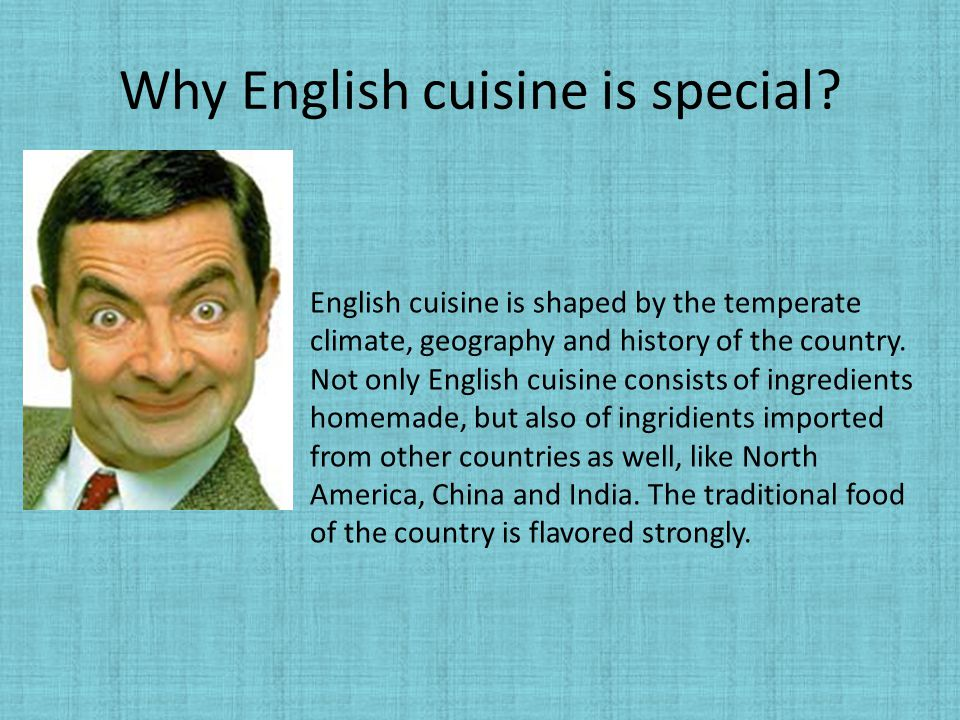 Why English cuisine is special
