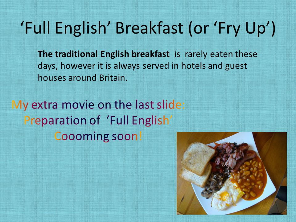 'Full English' Breakfast (or 'Fry Up')