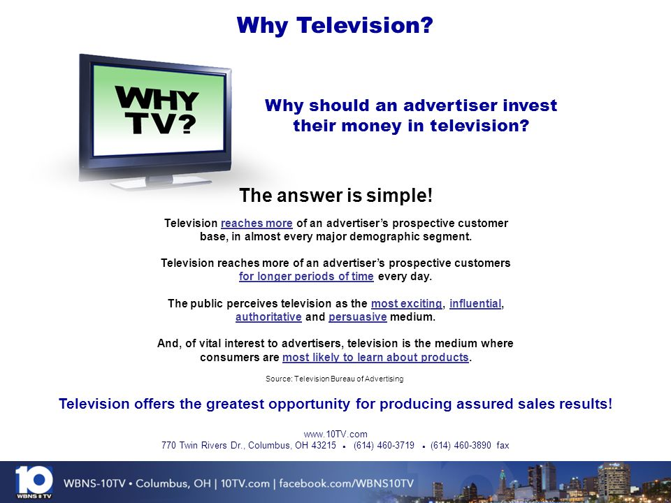Why should an advertiser invest their money in television