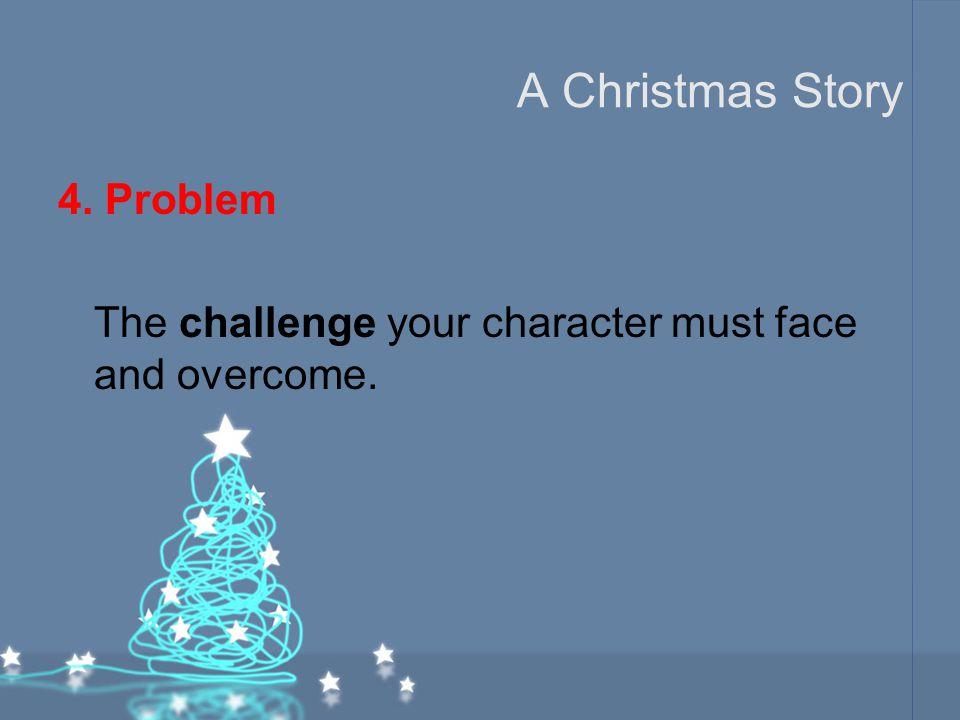 A Christmas Story 4. Problem