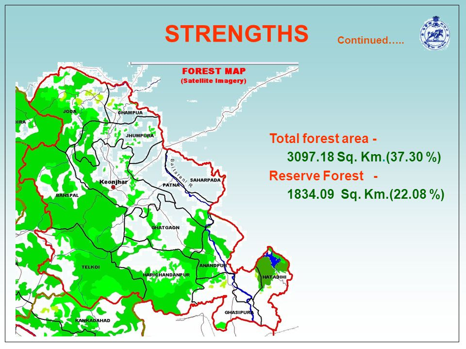 STRENGTHS Total forest area - 3097.18 Sq. Km.(37.30 %)