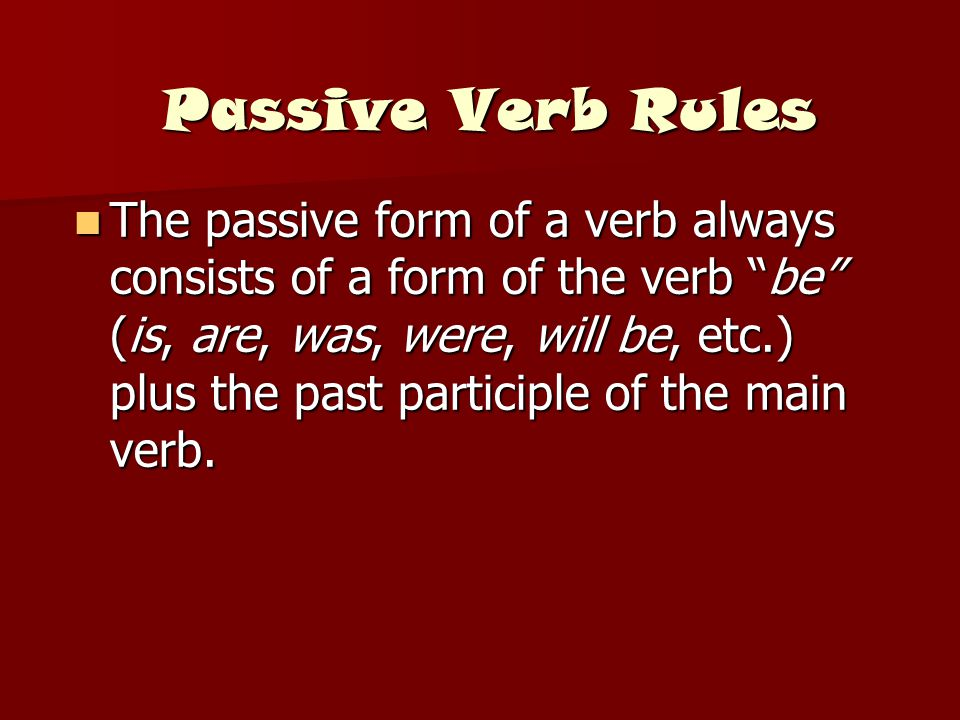 Passive Verb Rules