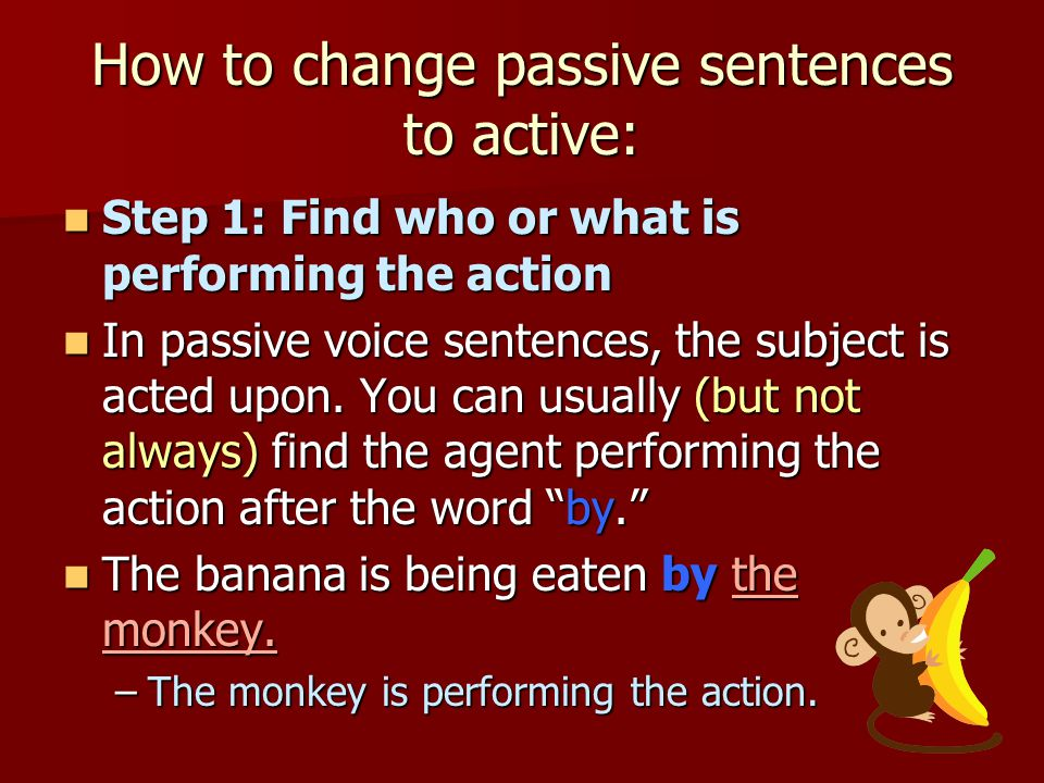 How to change passive sentences to active: