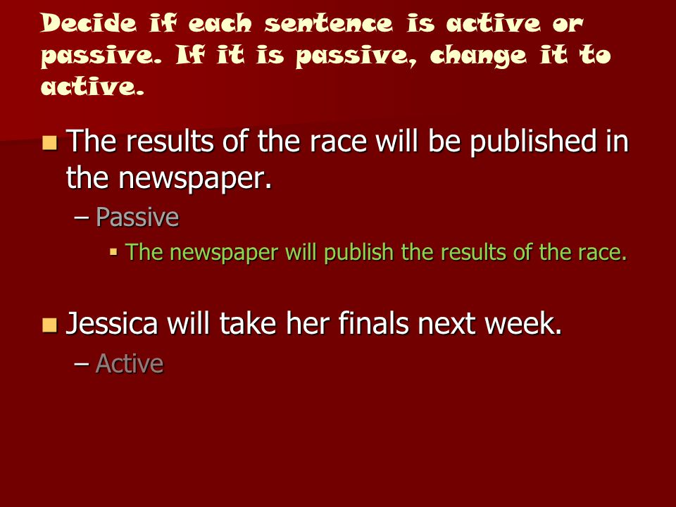 The results of the race will be published in the newspaper.