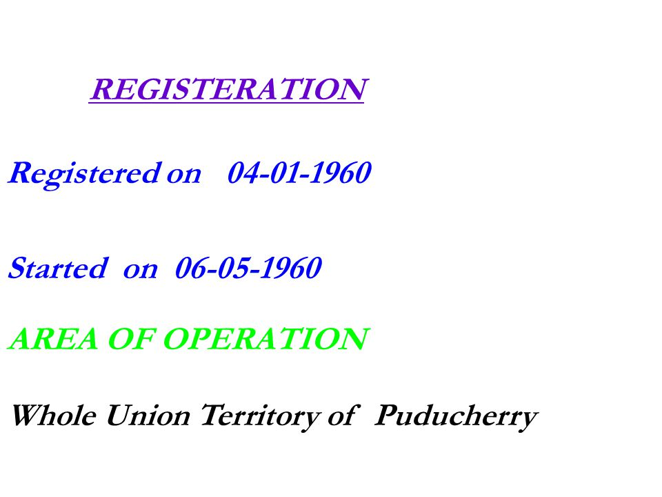 Registered on 04-01-1960 Started on 06-05-1960
