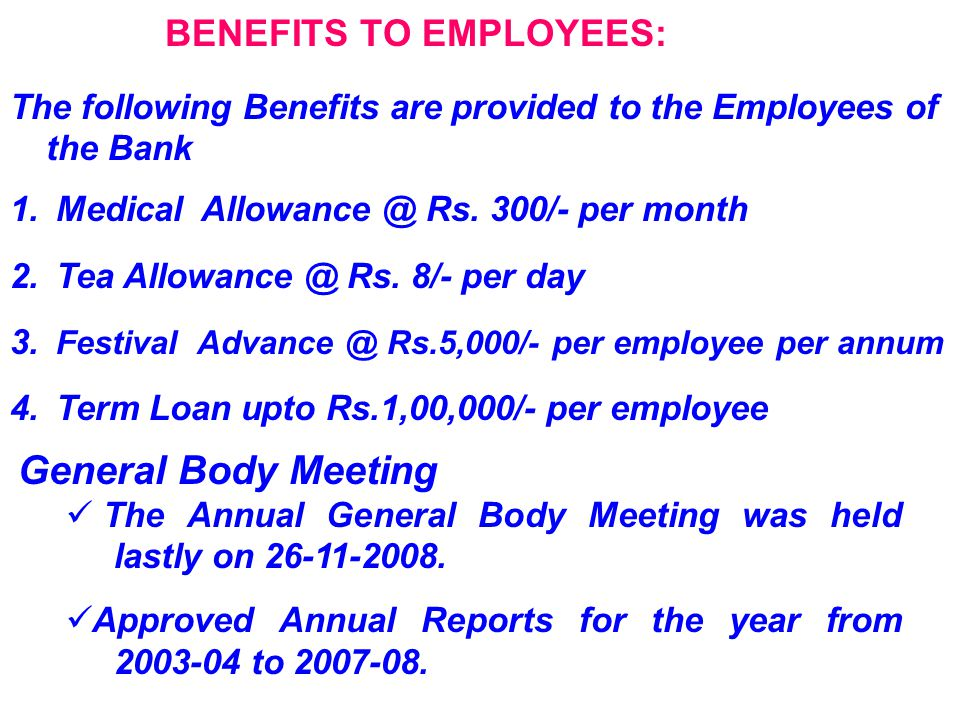 BENEFITS TO EMPLOYEES: