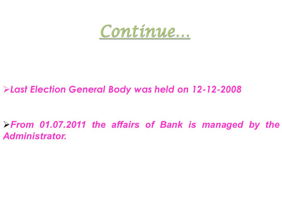 Last Election General Body was held on 12-12-2008