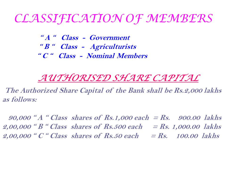 CLASSIFICATION OF MEMBERS