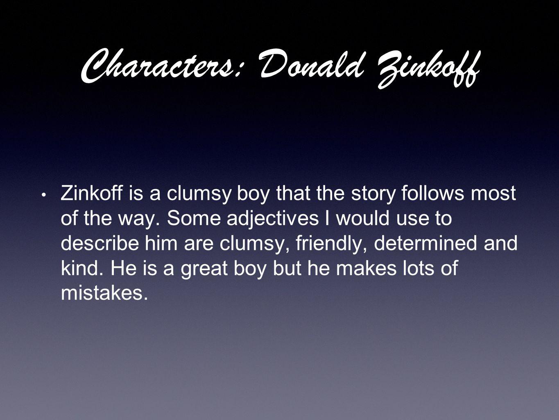 Characters: Donald Zinkoff