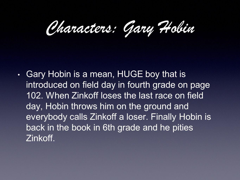 Characters: Gary Hobin