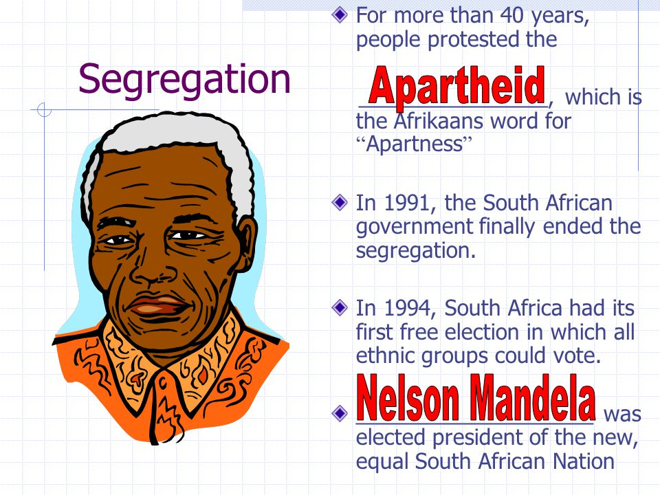 Segregation Apartheid Nelson Mandela
