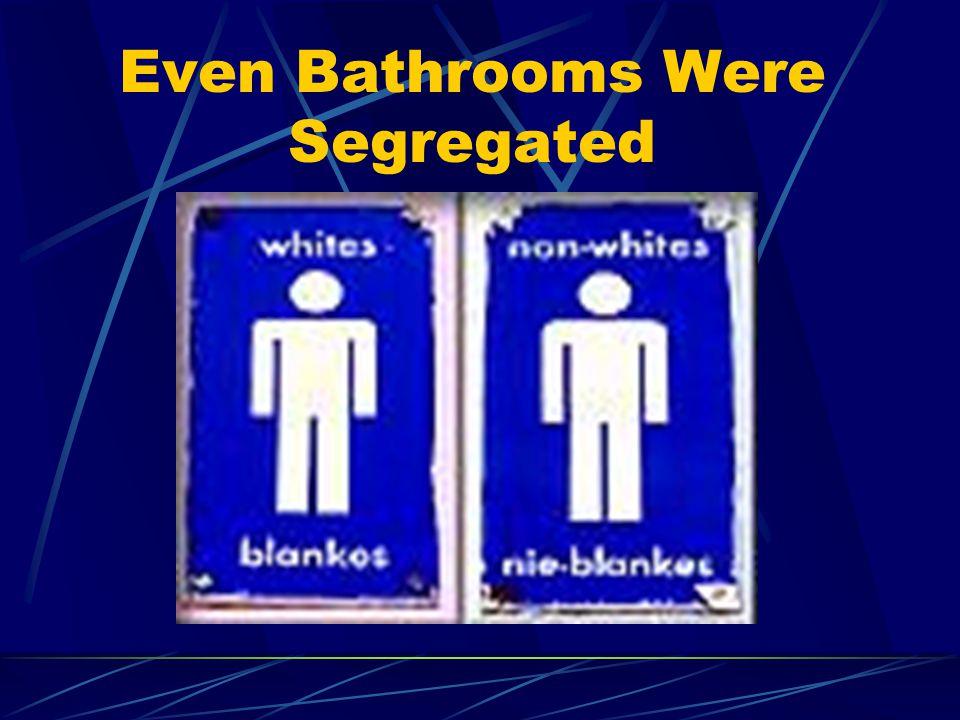 Even Bathrooms Were Segregated