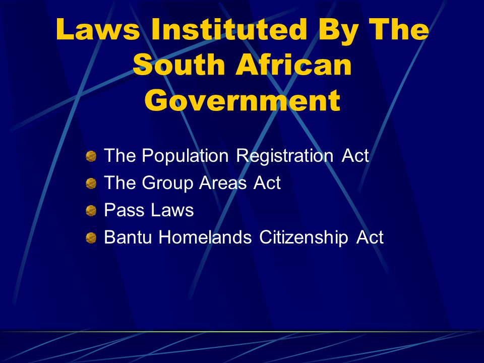 Laws Instituted By The South African Government