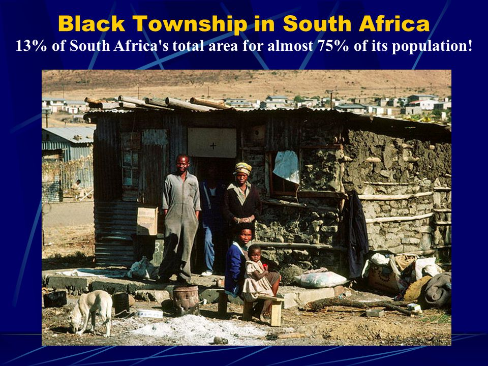 Black Township in South Africa