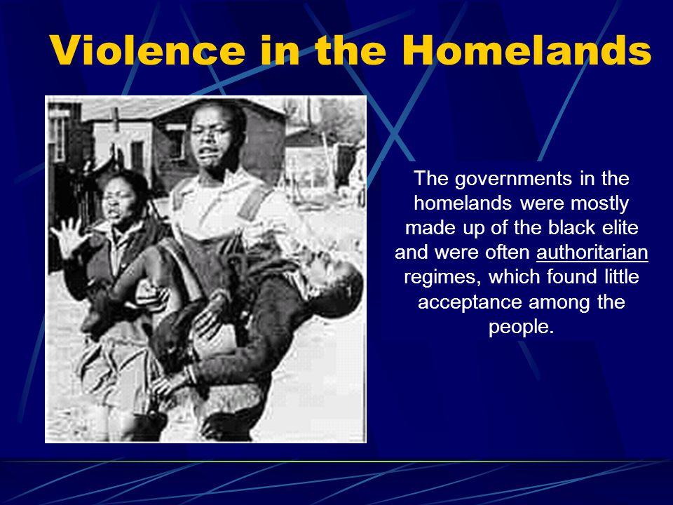Violence in the Homelands