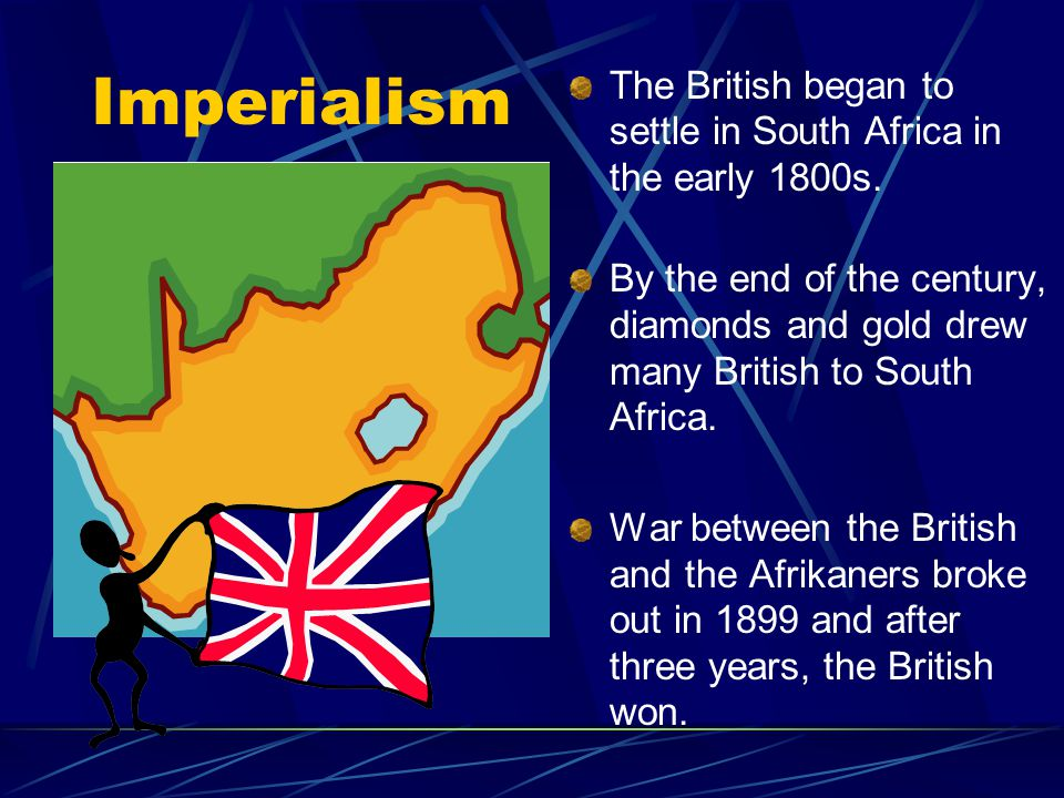 The British began to settle in South Africa in the early 1800s.