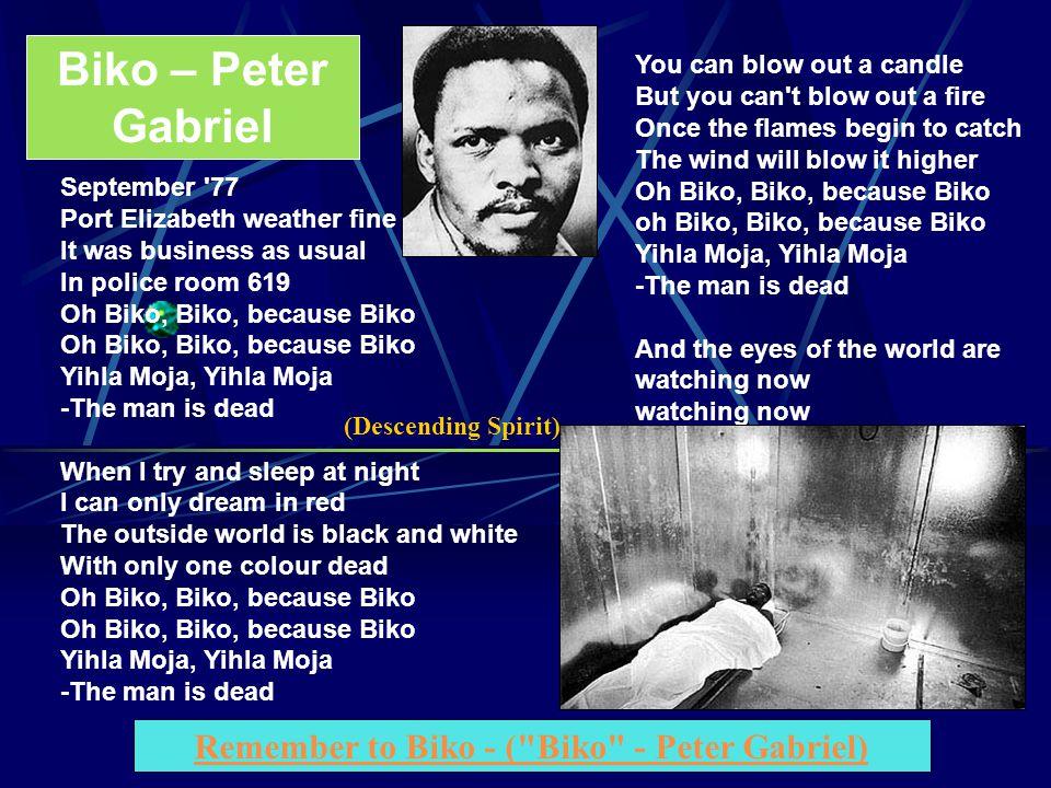 Remember to Biko - ( Biko - Peter Gabriel)