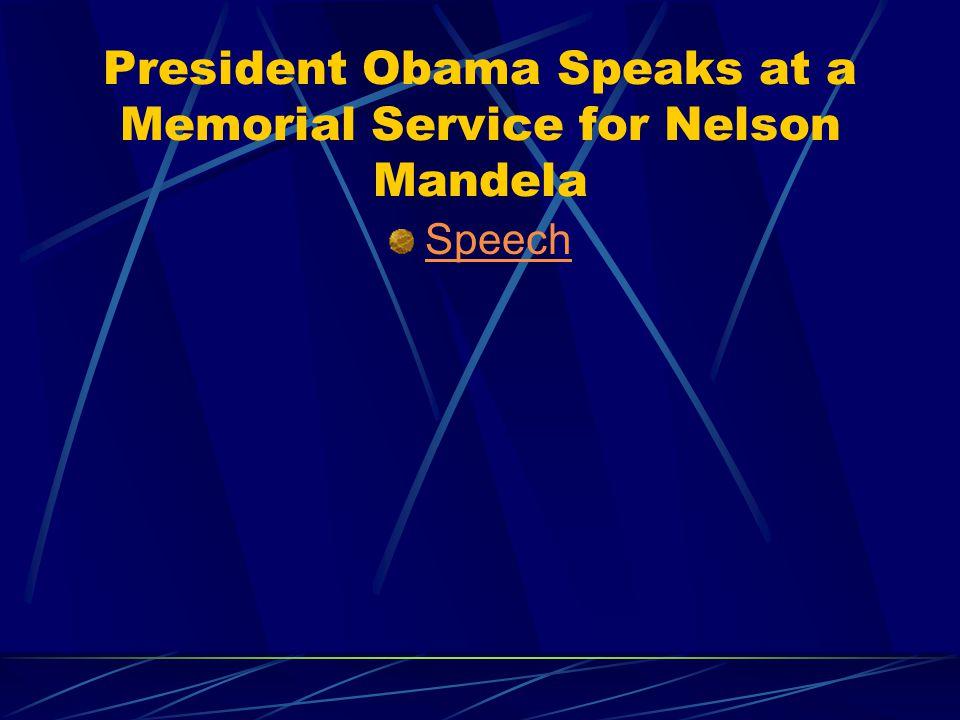 President Obama Speaks at a Memorial Service for Nelson Mandela