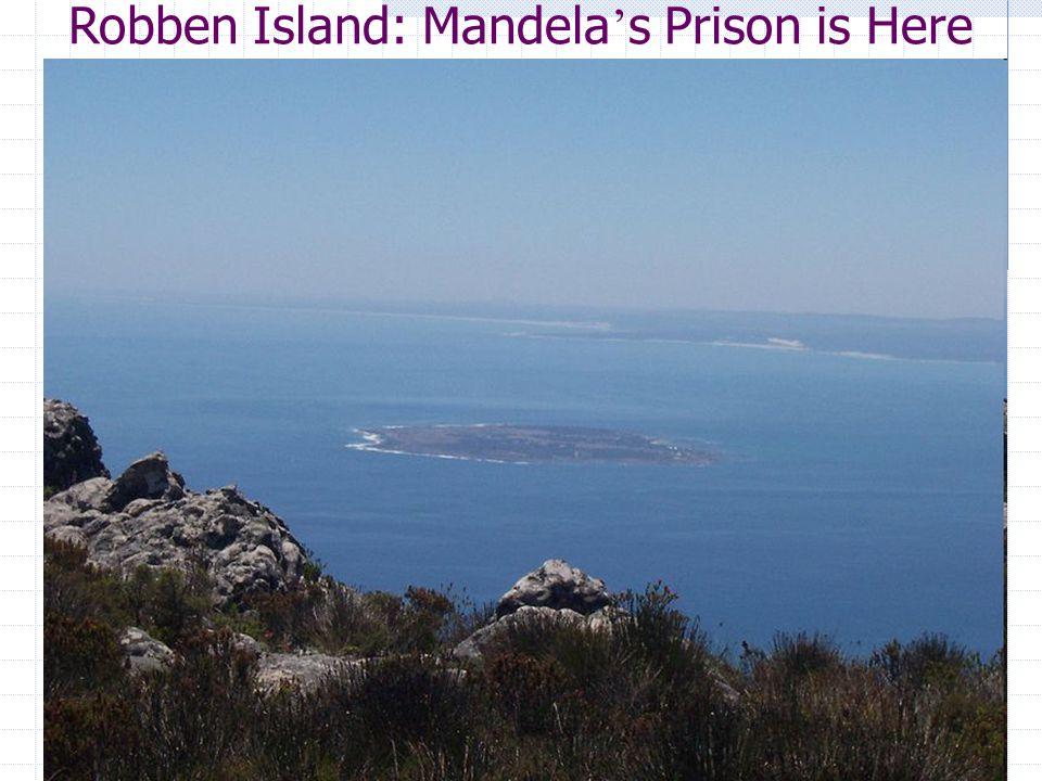 Robben Island: Mandela's Prison is Here