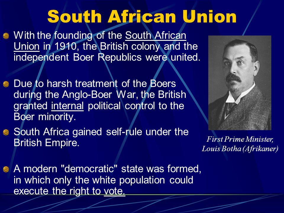 First Prime Minister, Louis Botha (Afrikaner)