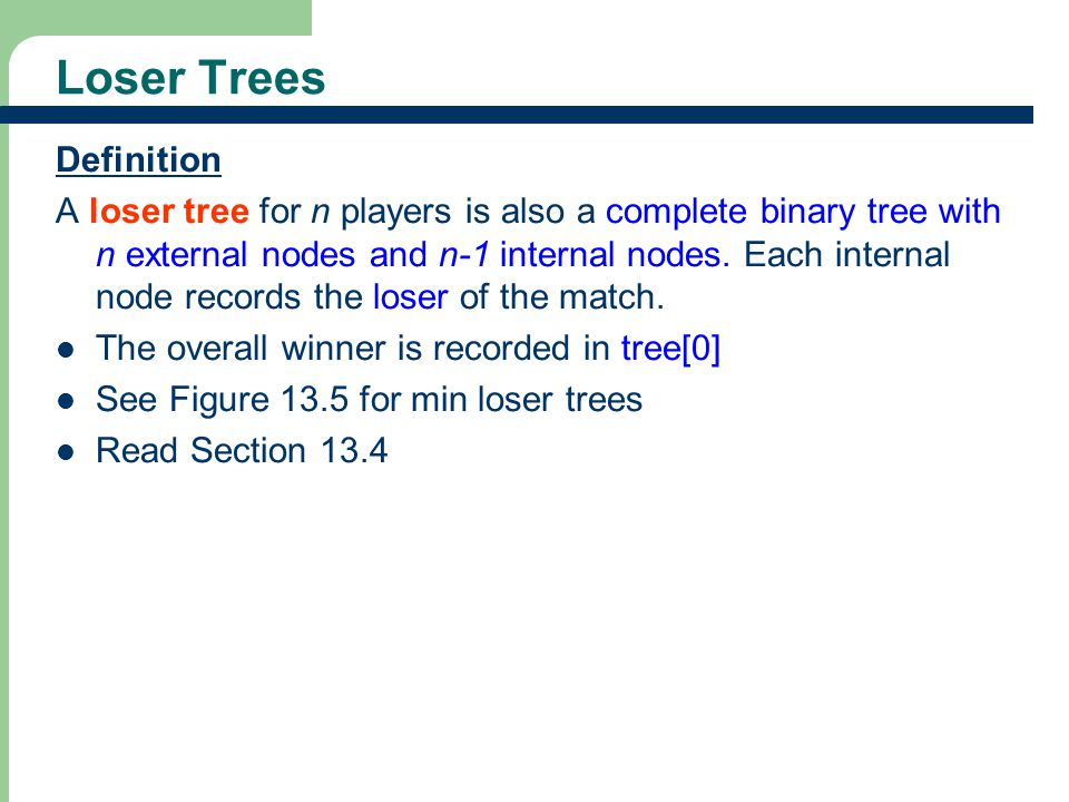 Loser Trees Definition