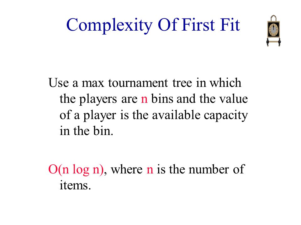 Complexity Of First Fit