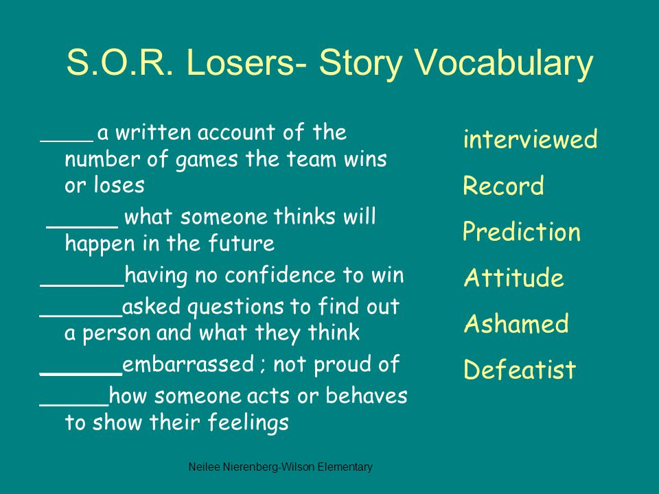 S.O.R. Losers- Story Vocabulary