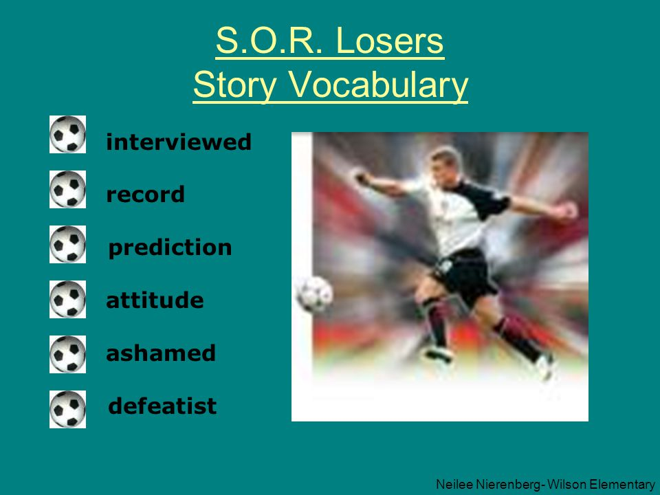 S.O.R. Losers Story Vocabulary