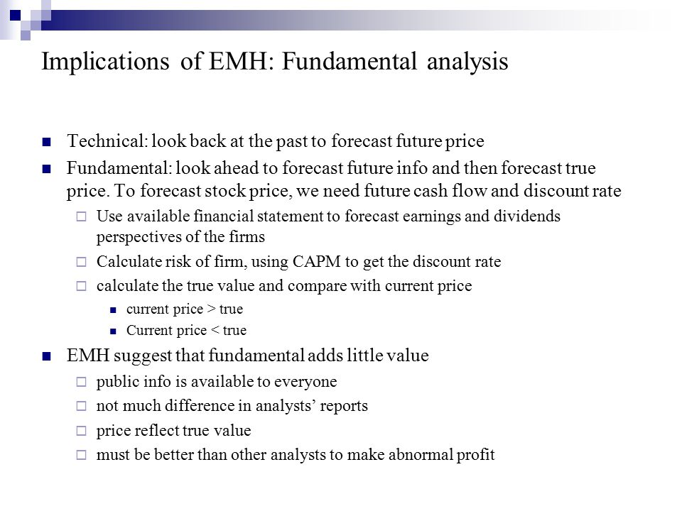 Implications of EMH: Fundamental analysis