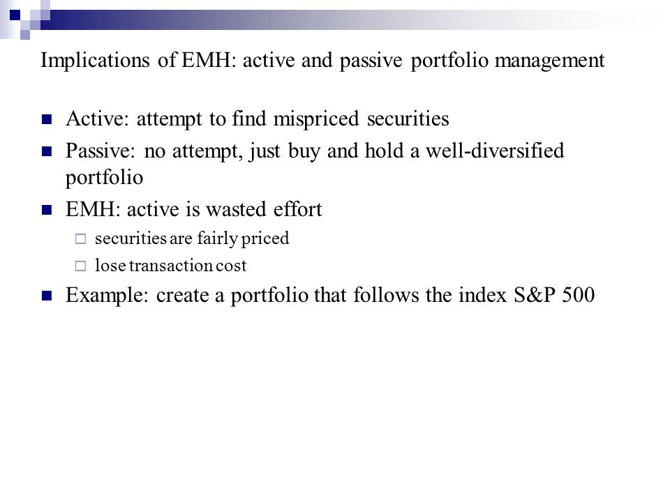 Implications of EMH: active and passive portfolio management