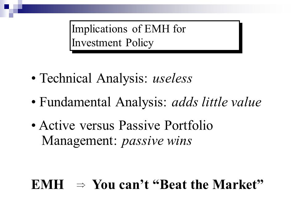 Implications of EMH for Investment Policy