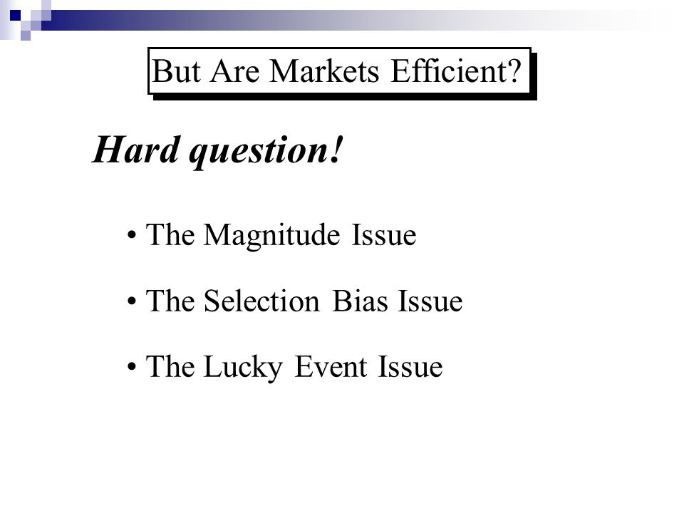 But Are Markets Efficient