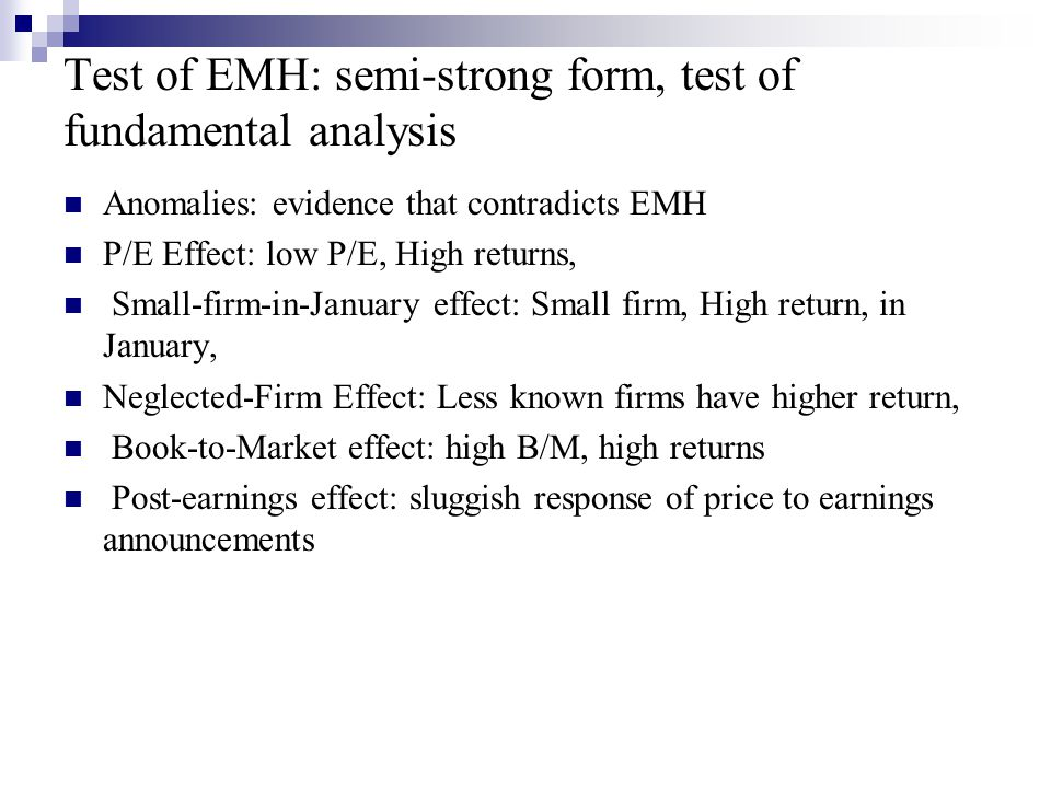 Test of EMH: semi-strong form, test of fundamental analysis