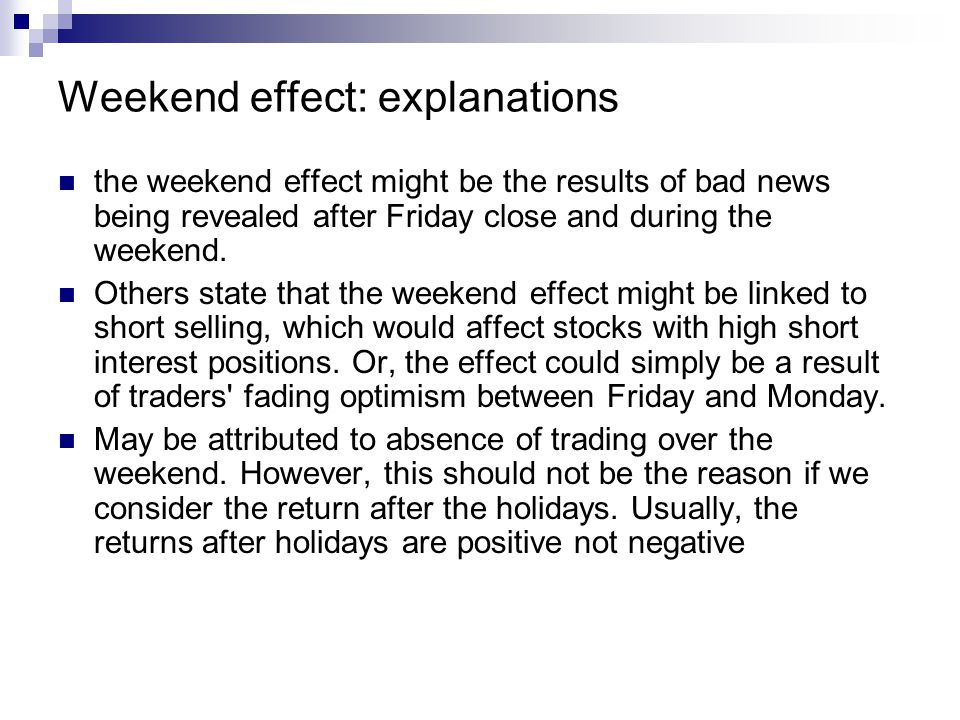 Weekend effect: explanations