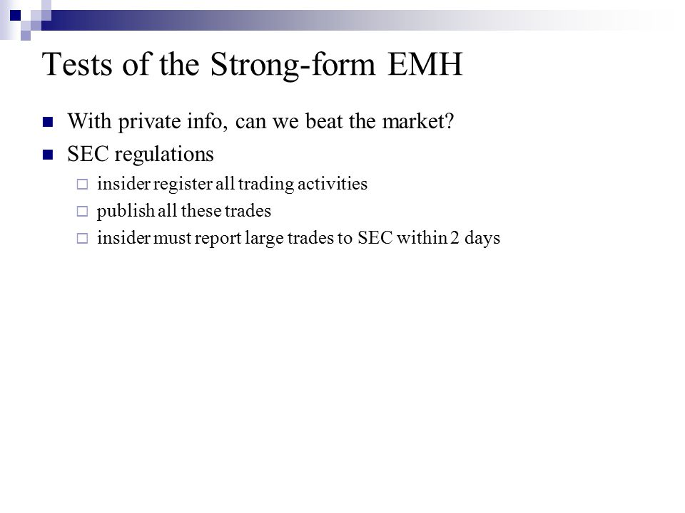Tests of the Strong-form EMH
