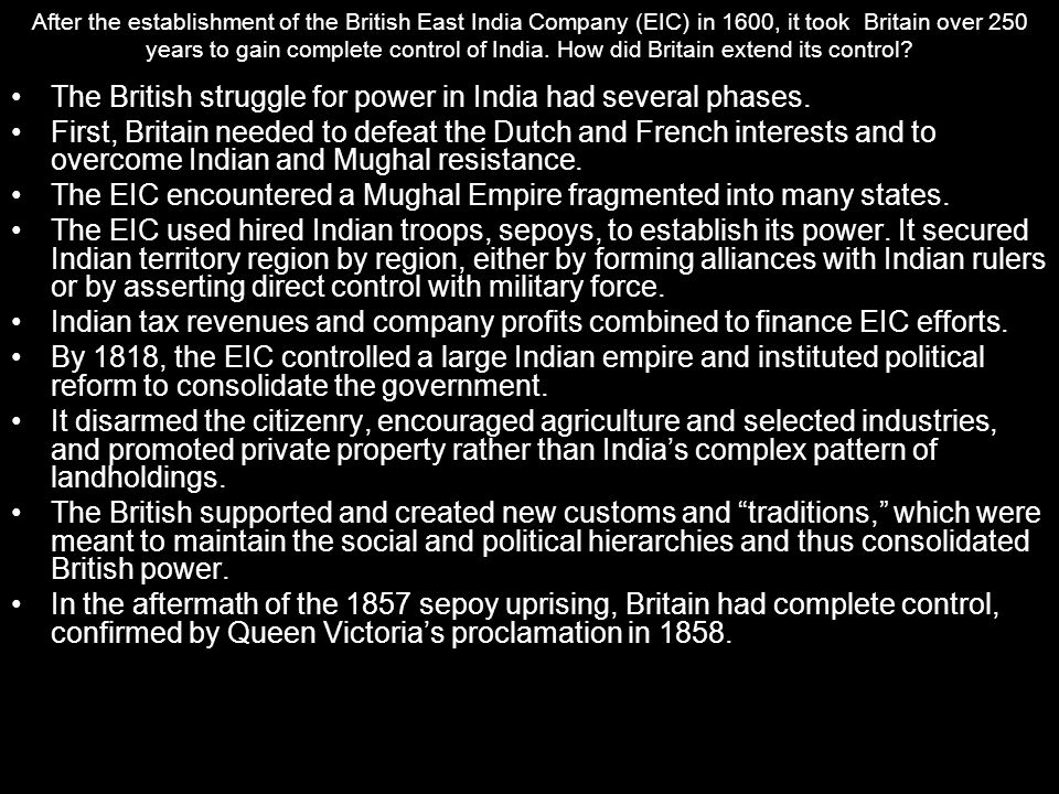 The British struggle for power in India had several phases.