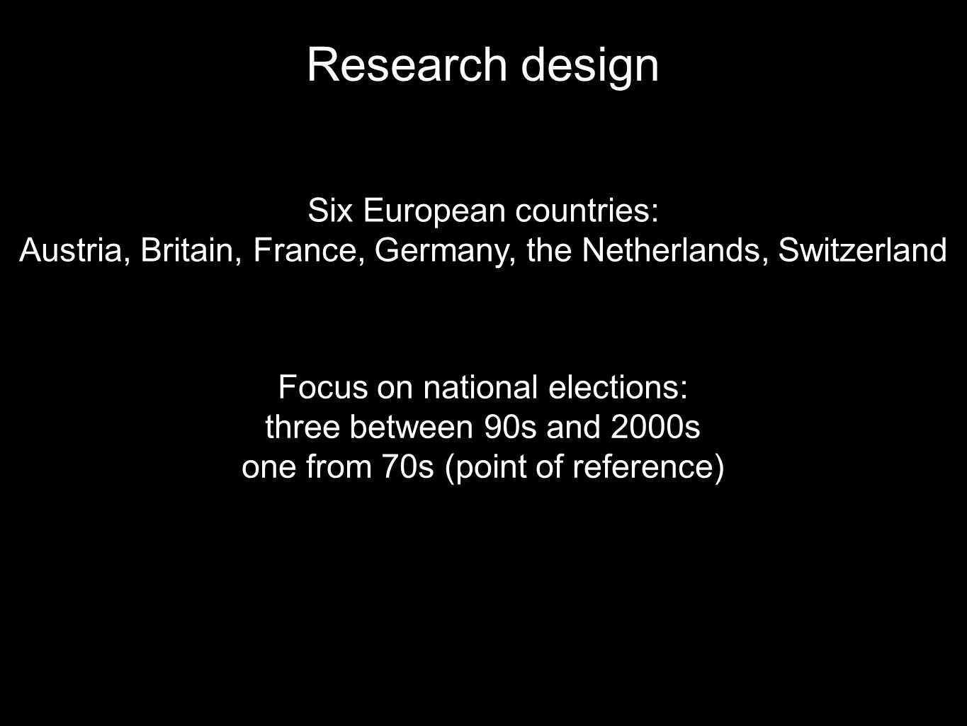 Research design Six European countries: