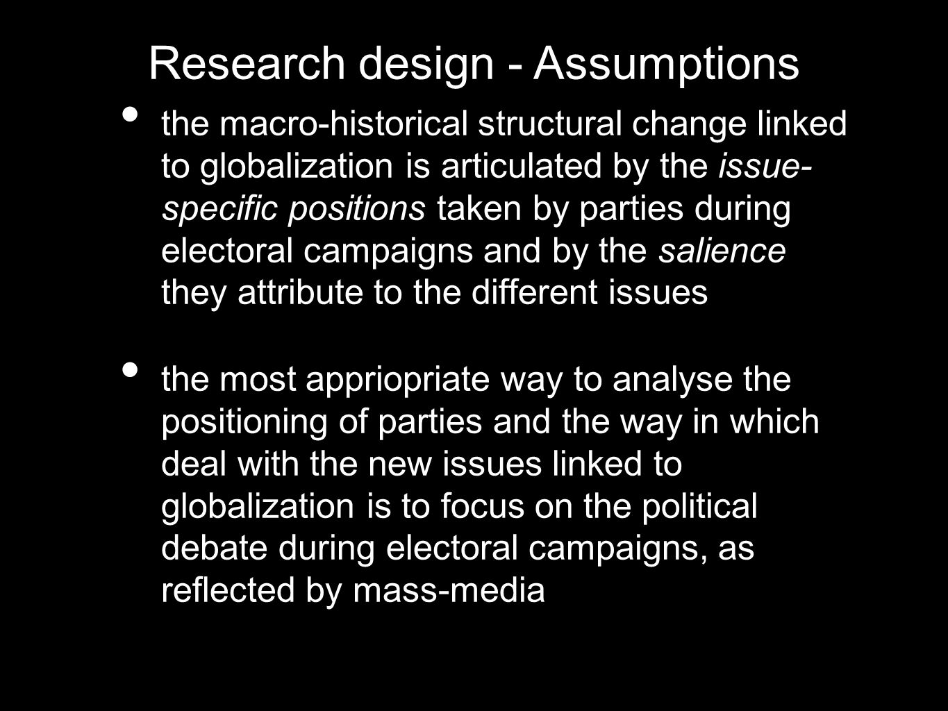 Research design - Assumptions